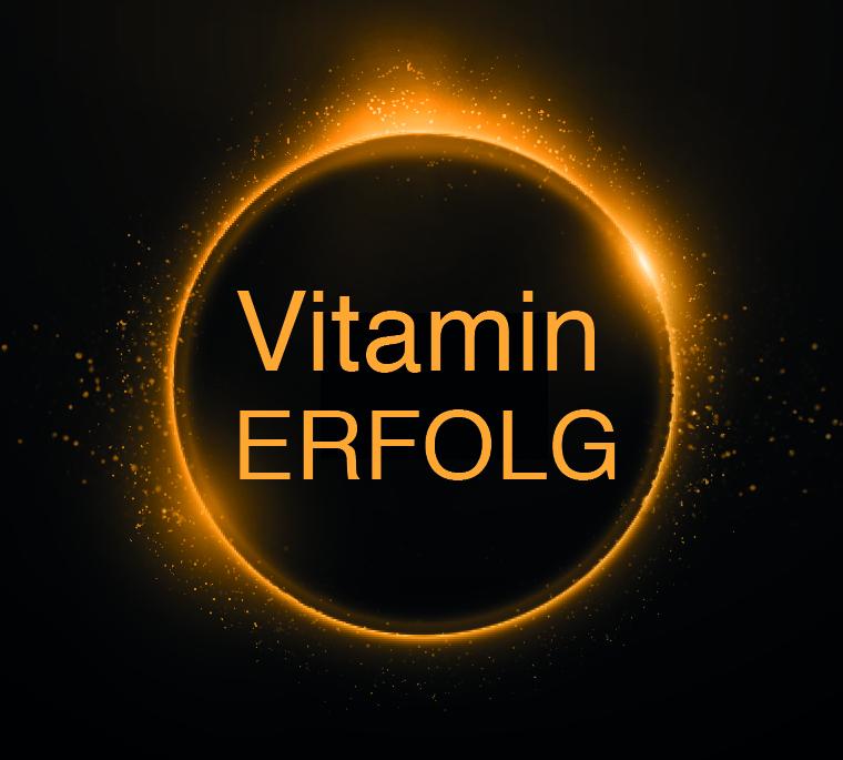 Vitamin Erfolg