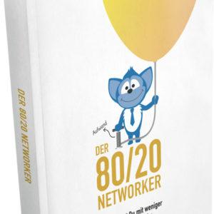 Der-80-20-Networker - Alexander Riedl