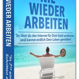 Nie wieder arbeiten E-Book - vitaminerfolg