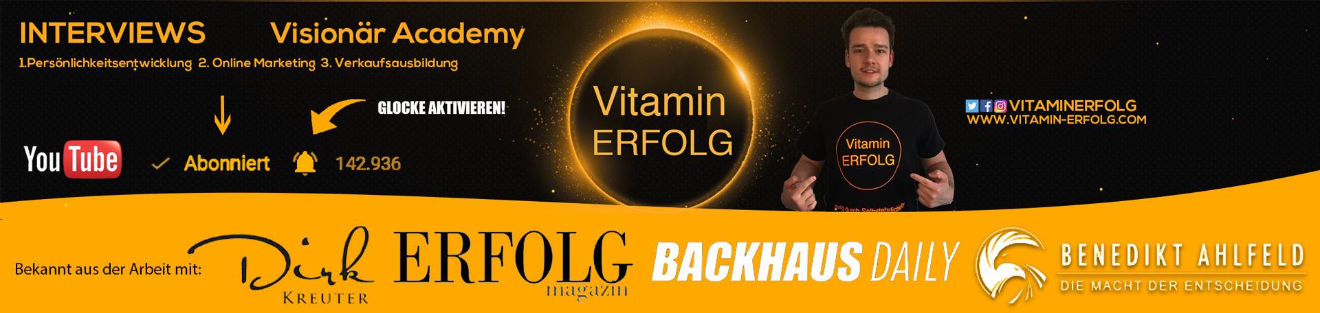 Vitaminerfolg Banner - Bekannt aus der arbeit mit Dirk Kreuter Erfolg Magazin Benedikt Ahlfeld Backhaus Daily