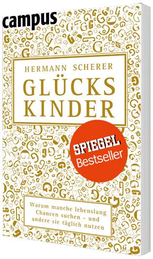 Hermann Scherer - Glückskinder