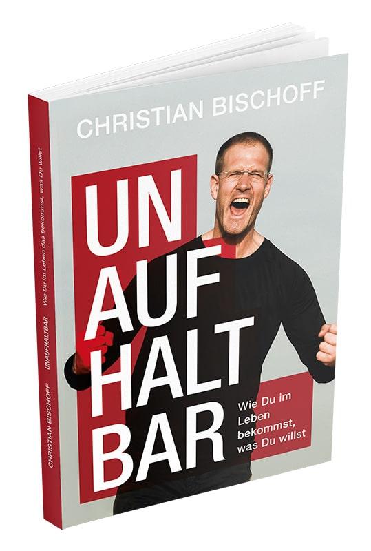 Unaufhaltsam Buch Christian Bischoff