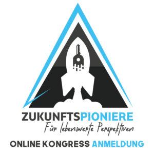 Zukunftspioniere Online Kongress