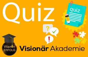Quiz Visionär Akademie